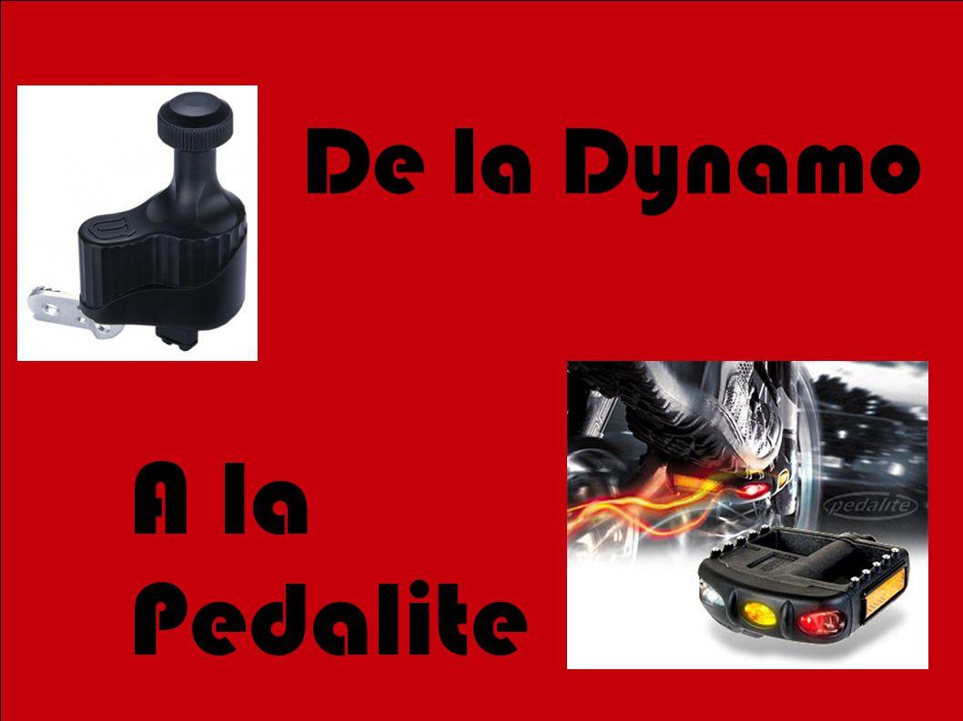 1 De la Dynamo A la Pedalite