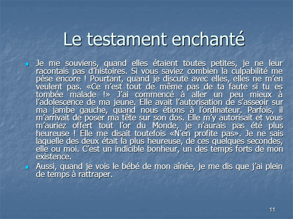 Le testament enchanté