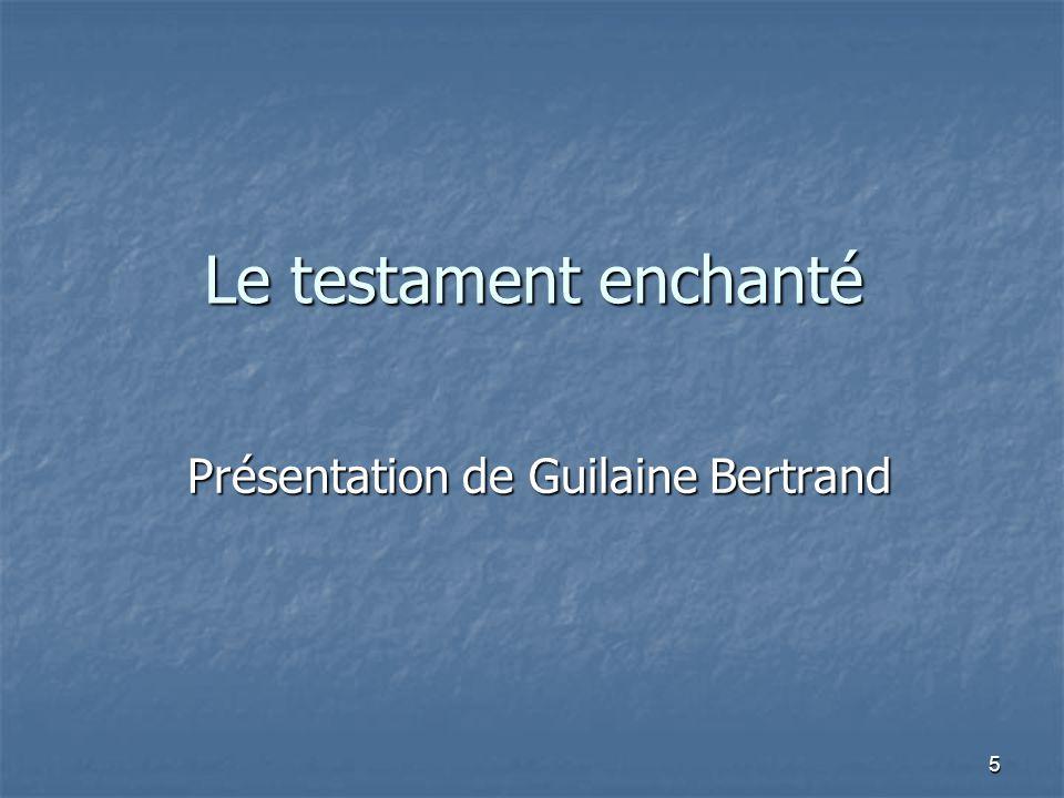 Présentation de Guilaine Bertrand