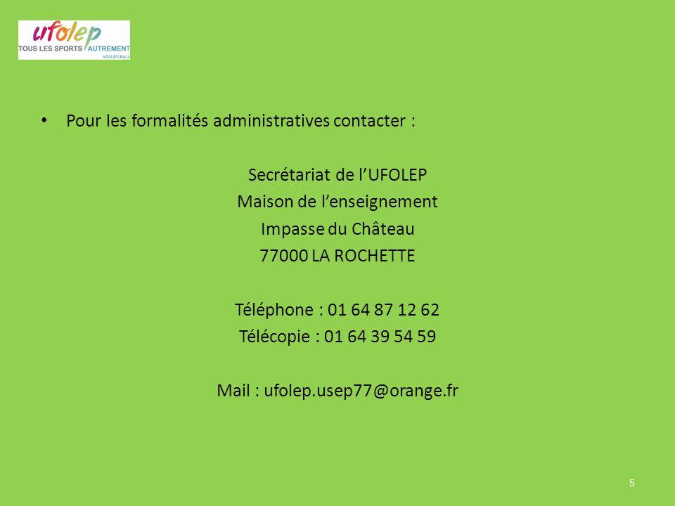 Pour les formalités administratives contacter :