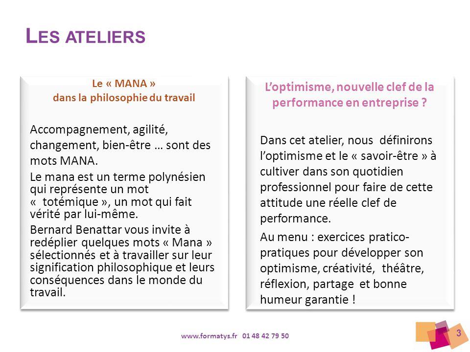 Les ateliers Le « MANA » dans la philosophie du travail. Accompagnement, agilité, changement, bien-être … sont des mots MANA.