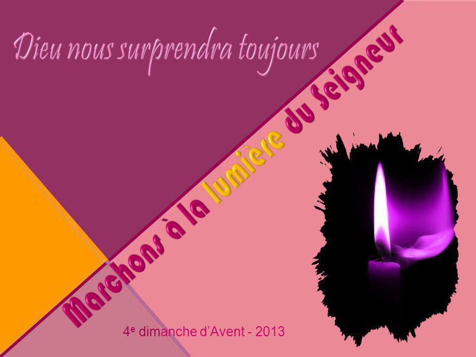 4e dimanche d'Avent - 2013