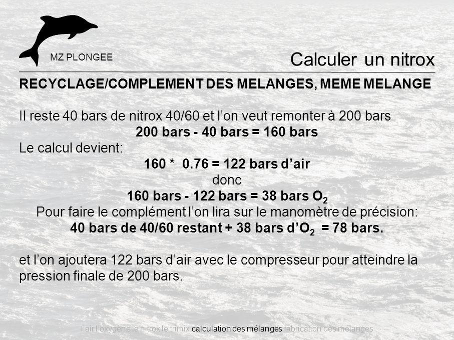 Calculer un nitrox RECYCLAGE/COMPLEMENT DES MELANGES, MEME MELANGE