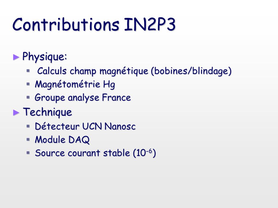 Contributions IN2P3 Physique: Technique