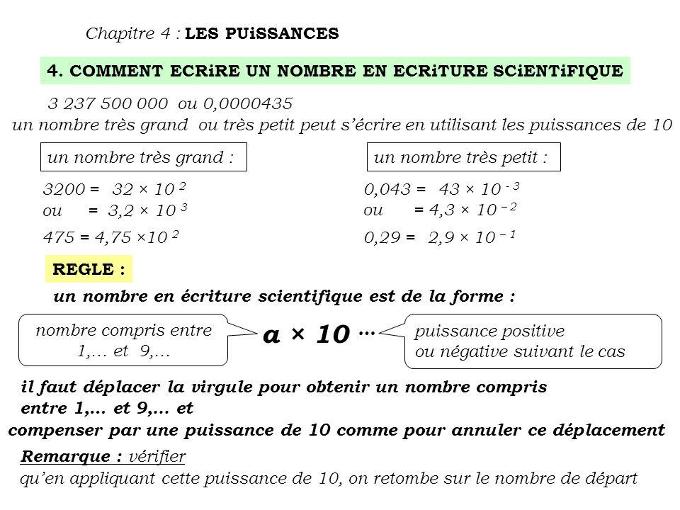 a × 10 … Chapitre 4 : LES PUiSSANCES