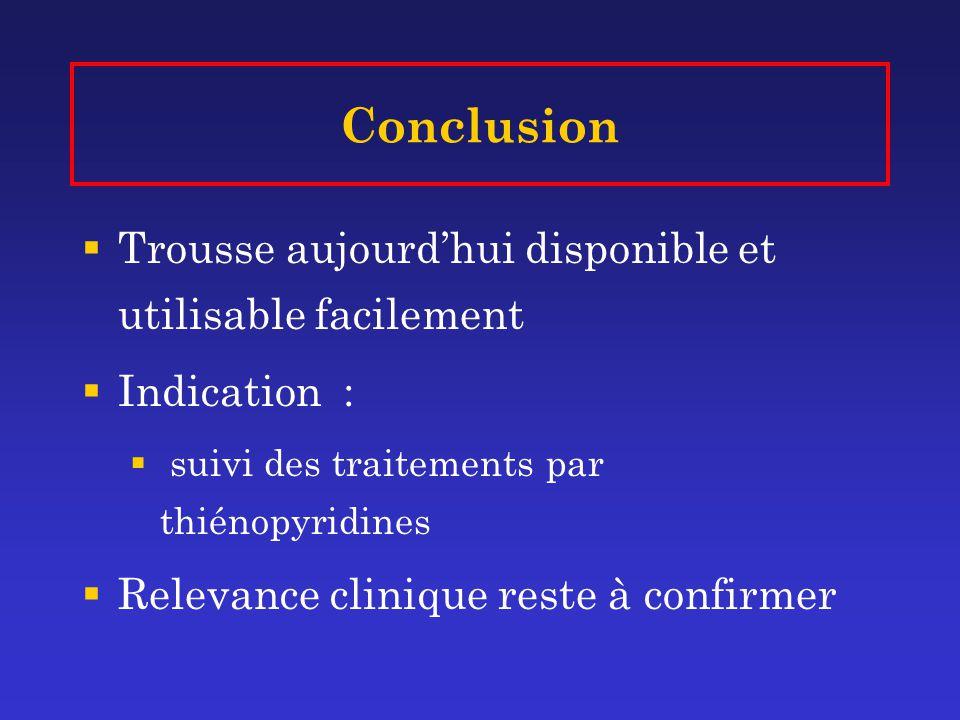 Conclusion Trousse aujourd'hui disponible et utilisable facilement
