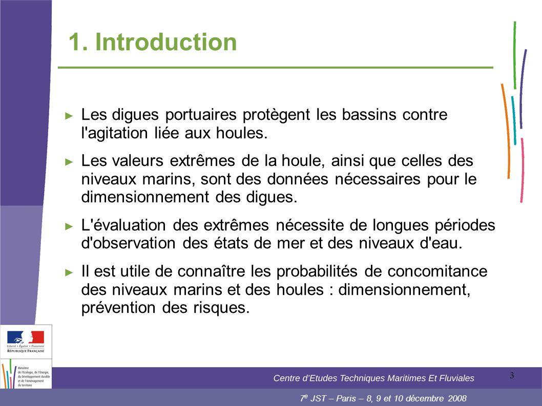 1. Introduction Les digues portuaires protègent les bassins contre l agitation liée aux houles.