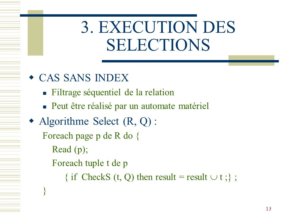 3. EXECUTION DES SELECTIONS
