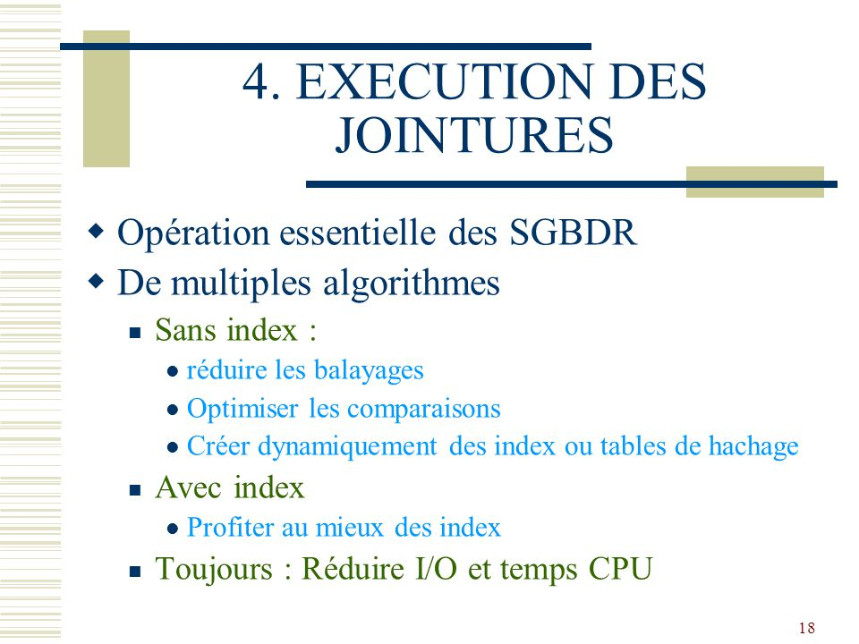 4. EXECUTION DES JOINTURES