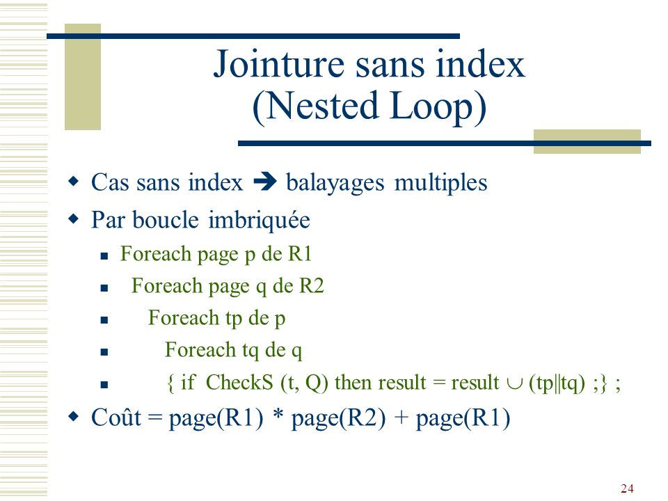Jointure sans index (Nested Loop)