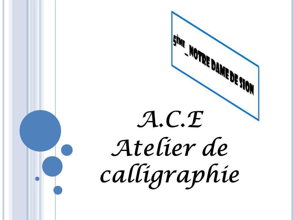 A.C.E Atelier de calligraphie