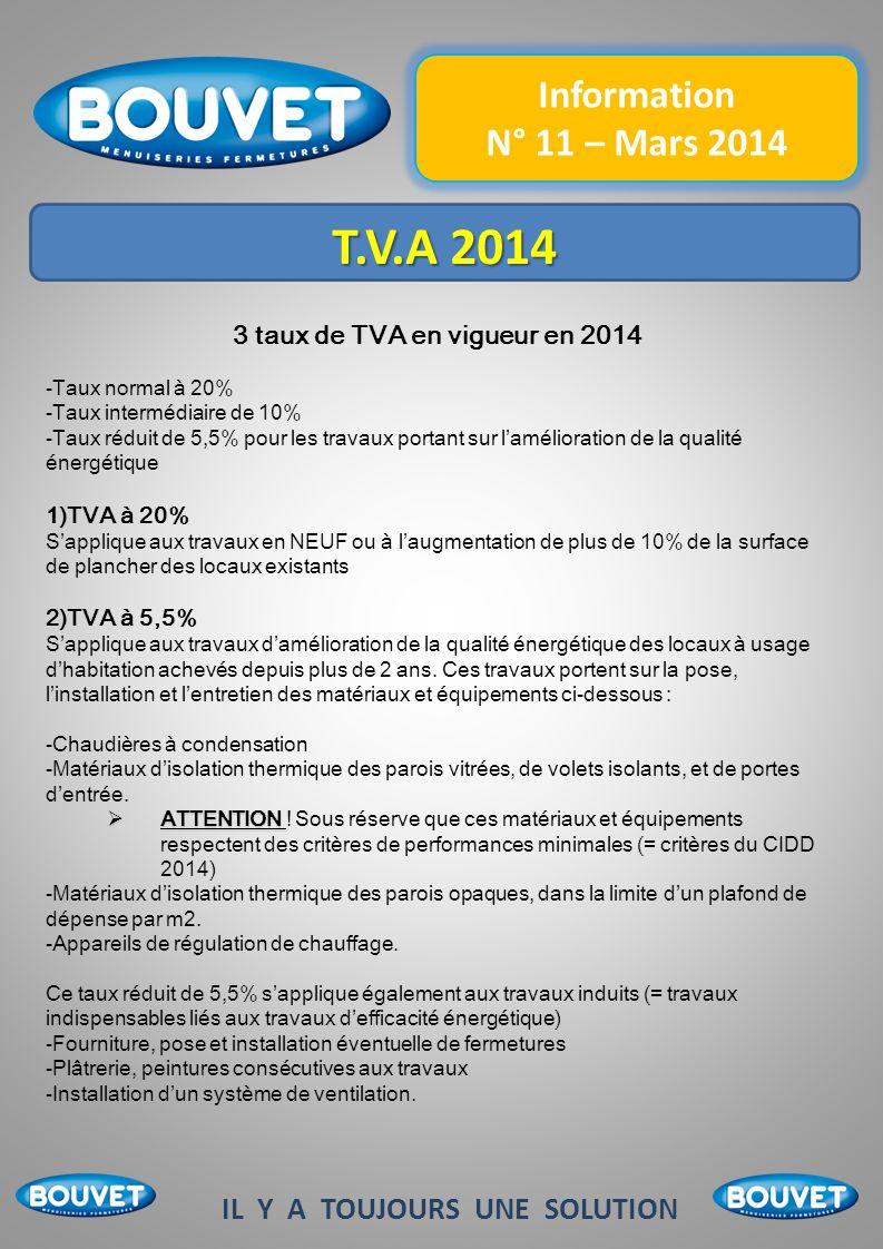 3 taux de TVA en vigueur en 2014 IL Y A TOUJOURS UNE SOLUTION