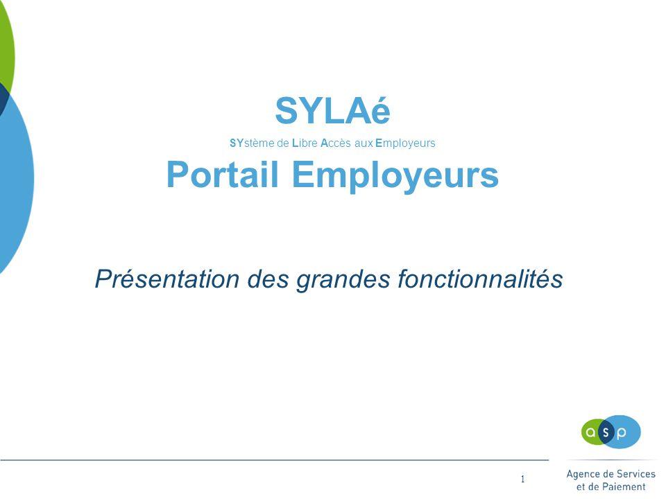 SYLAé SYstème de Libre Accès aux Employeurs Portail Employeurs