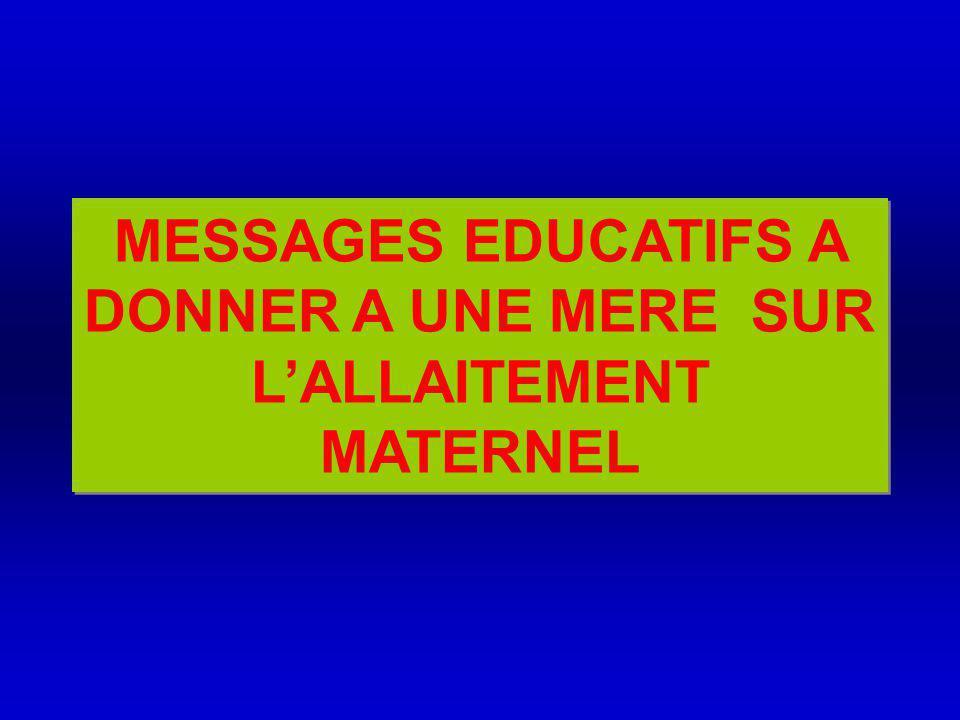 MESSAGES EDUCATIFS A DONNER A UNE MERE SUR L'ALLAITEMENT MATERNEL