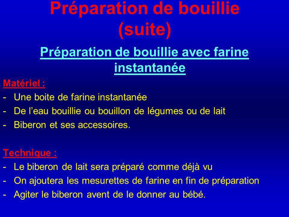 Préparation de bouillie (suite)