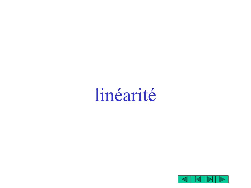 linéarité