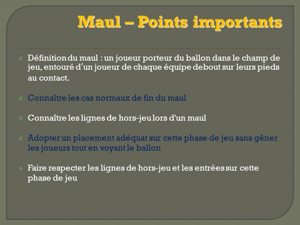 Maul – Points importants