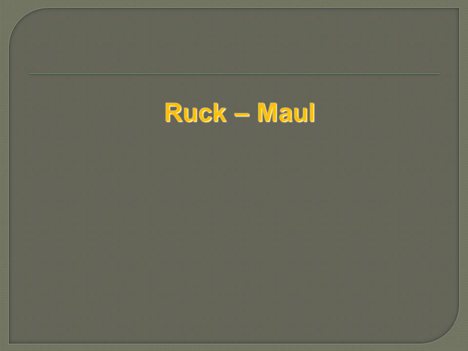 Ruck – Maul