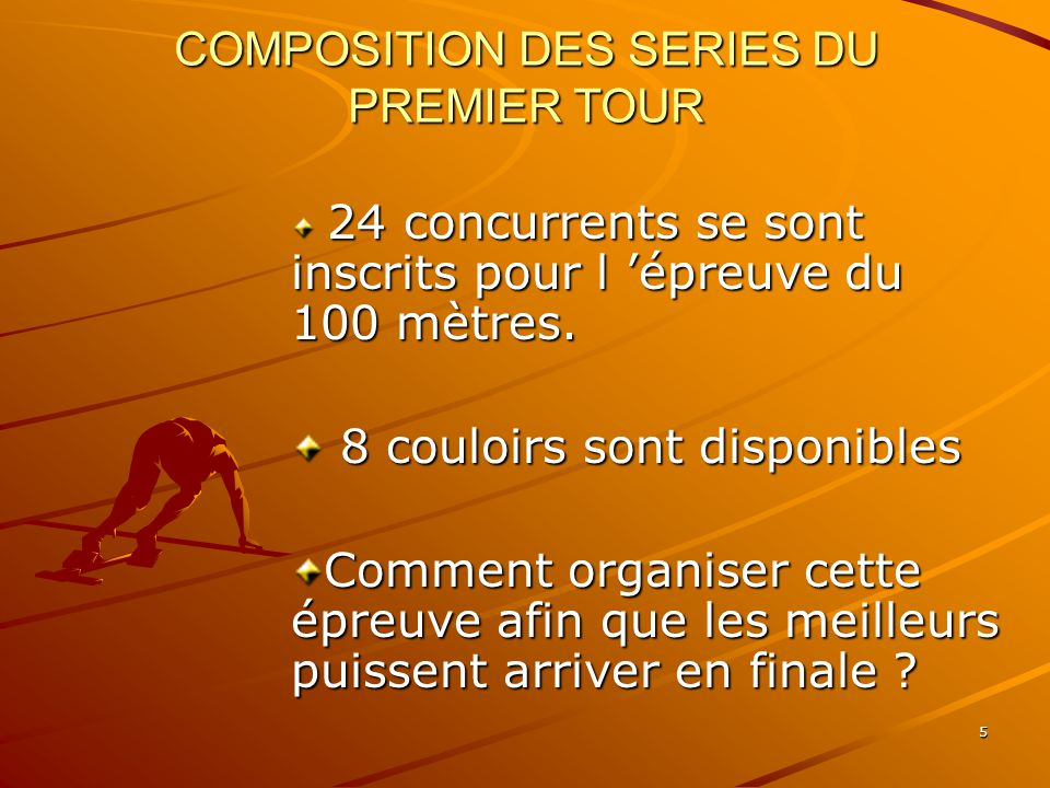 COMPOSITION DES SERIES DU PREMIER TOUR
