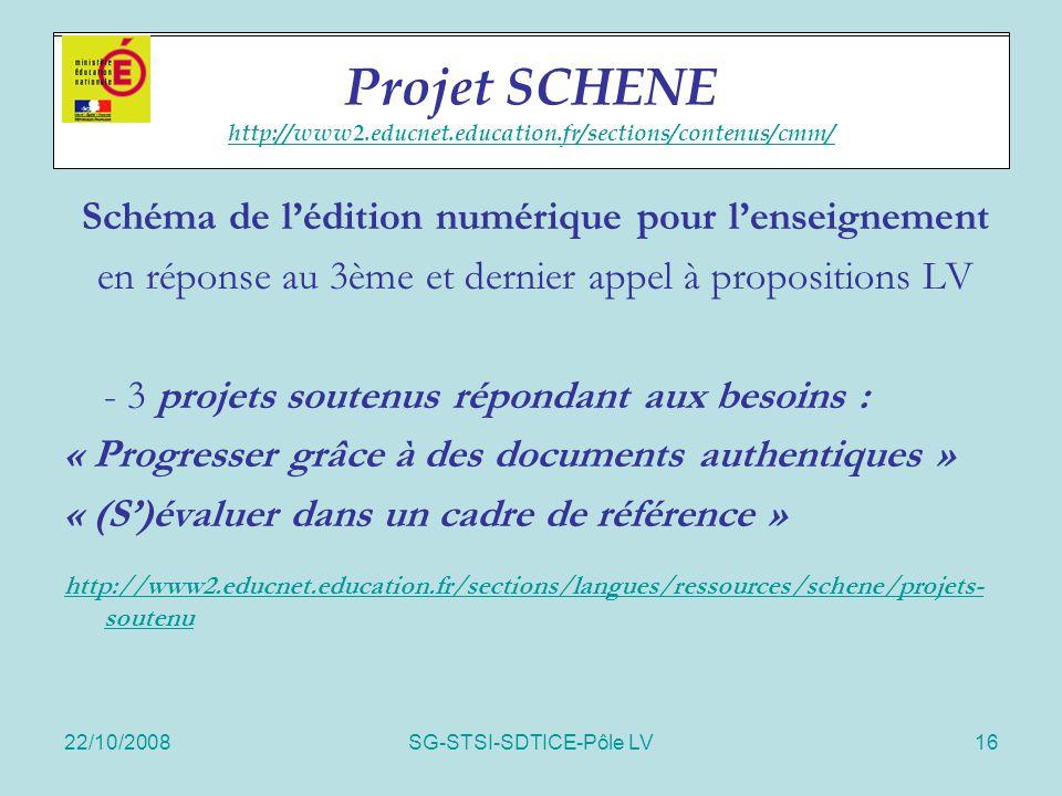 Projet SCHENE http://www2.educnet.education.fr/sections/contenus/cmm/