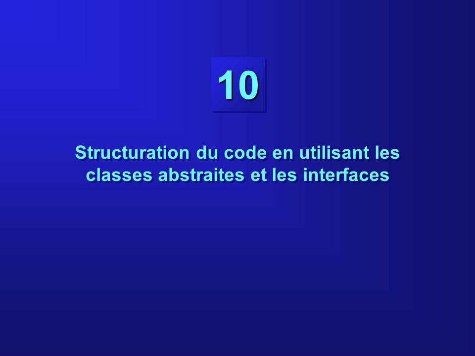 Structuration du code en utilisant les classes abstraites et les interfaces