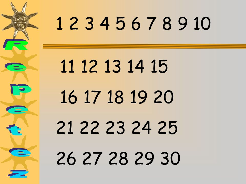 1 2 3 4 5 6 7 8 9 10 11 12 13 14 15 16 17 18 19 20 Repetez 21 22 23 24 25 26 27 28 29 30
