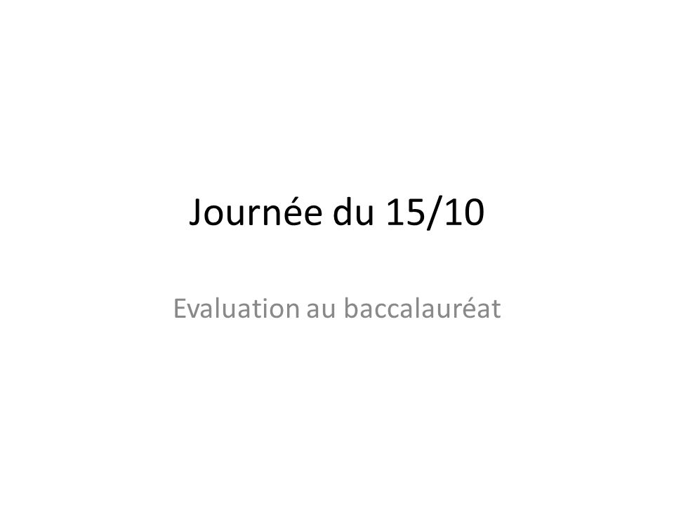 Evaluation au baccalauréat