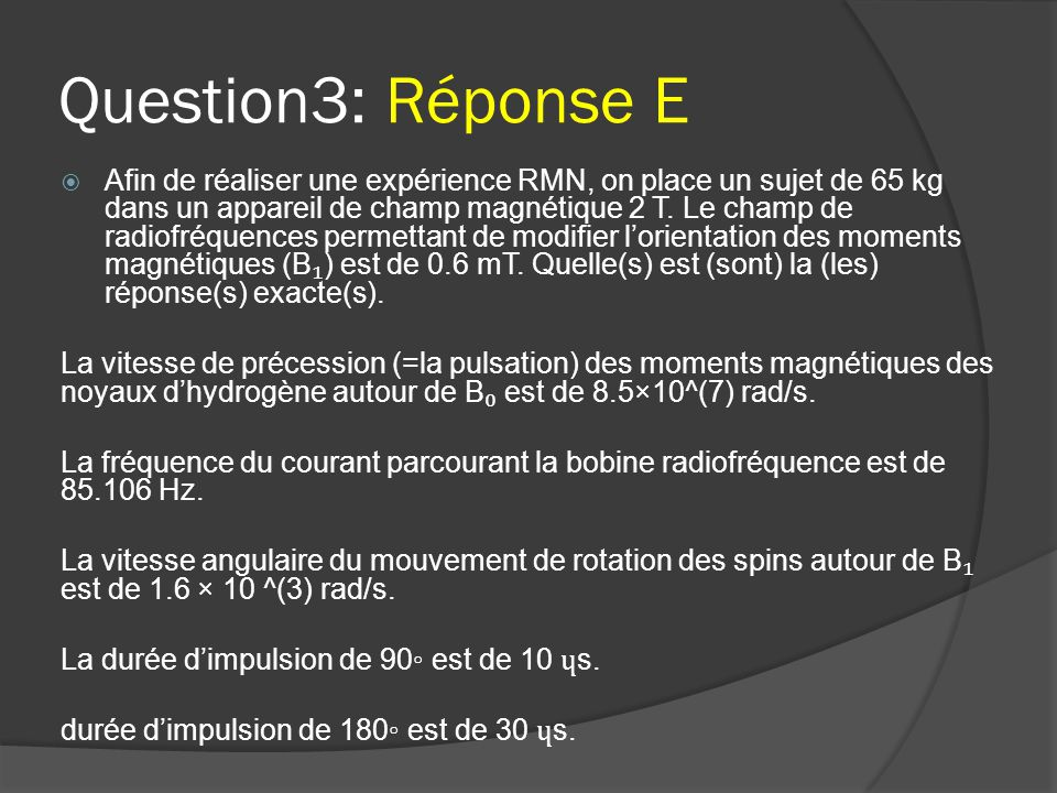 Question3: Réponse E