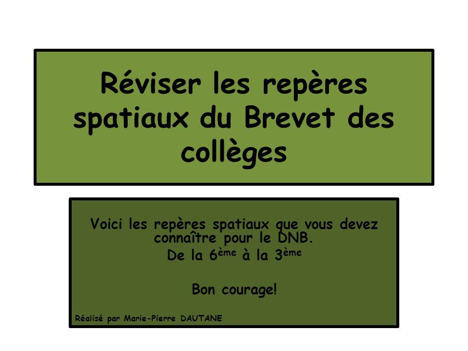 Réviser les repères spatiaux du Brevet des collèges