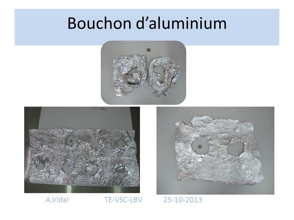 Bouchon d'aluminium A.Vidal TE-VSC-LBV 25-10-2013