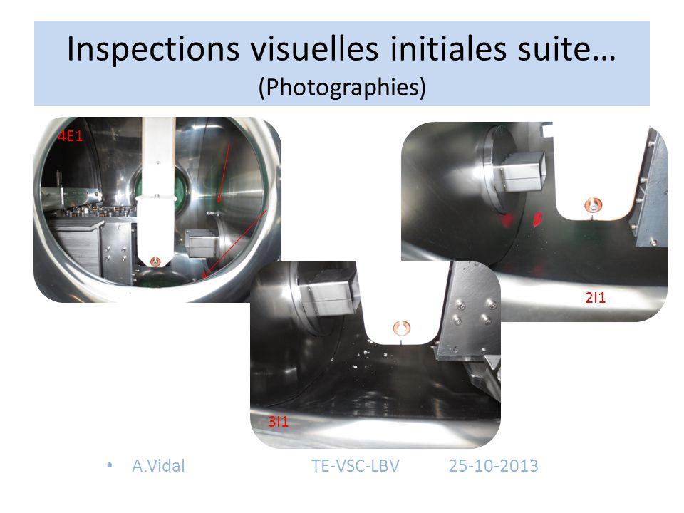Inspections visuelles initiales suite… (Photographies)