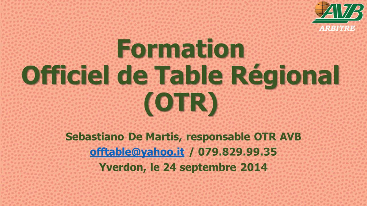 Formation Officiel de Table Régional (OTR)