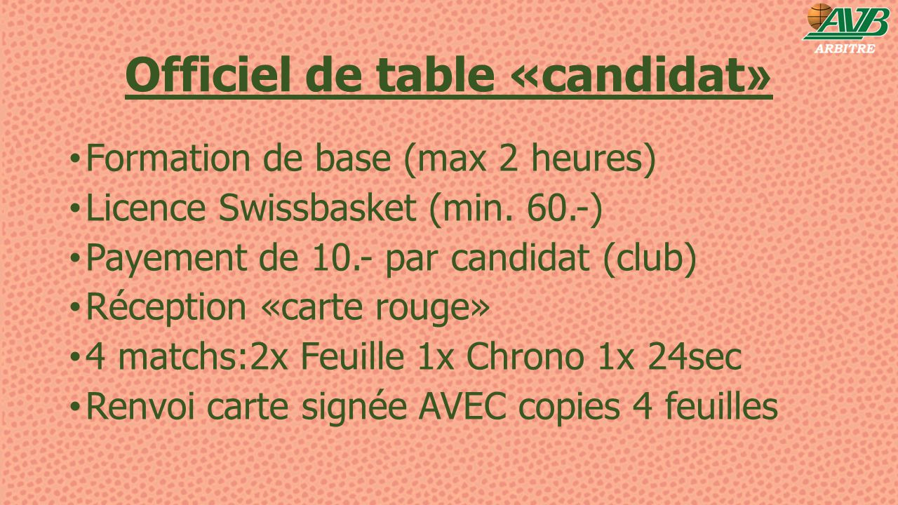 Officiel de table «candidat»