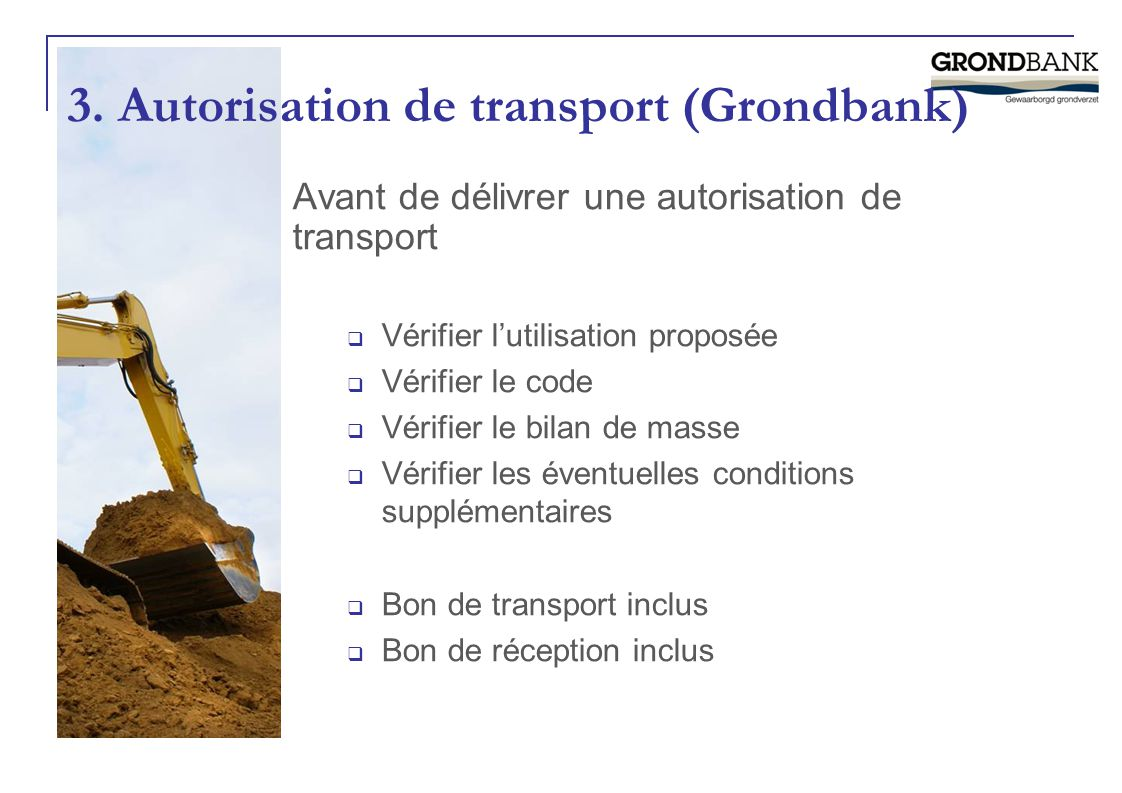 3. Autorisation de transport (Grondbank)