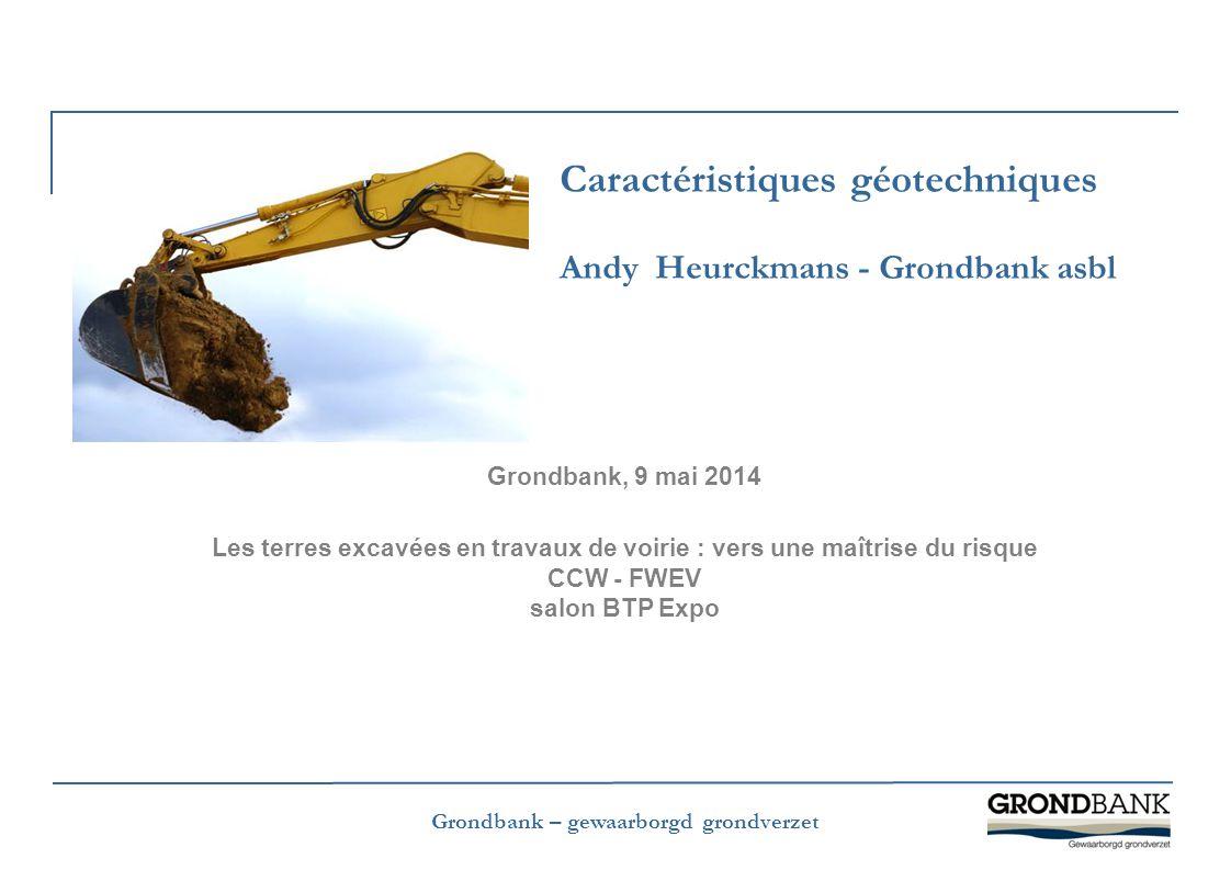 Caractéristiques géotechniques Andy Heurckmans - Grondbank asbl