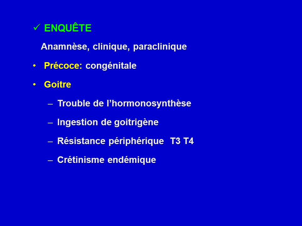 Anamnèse, clinique, paraclinique