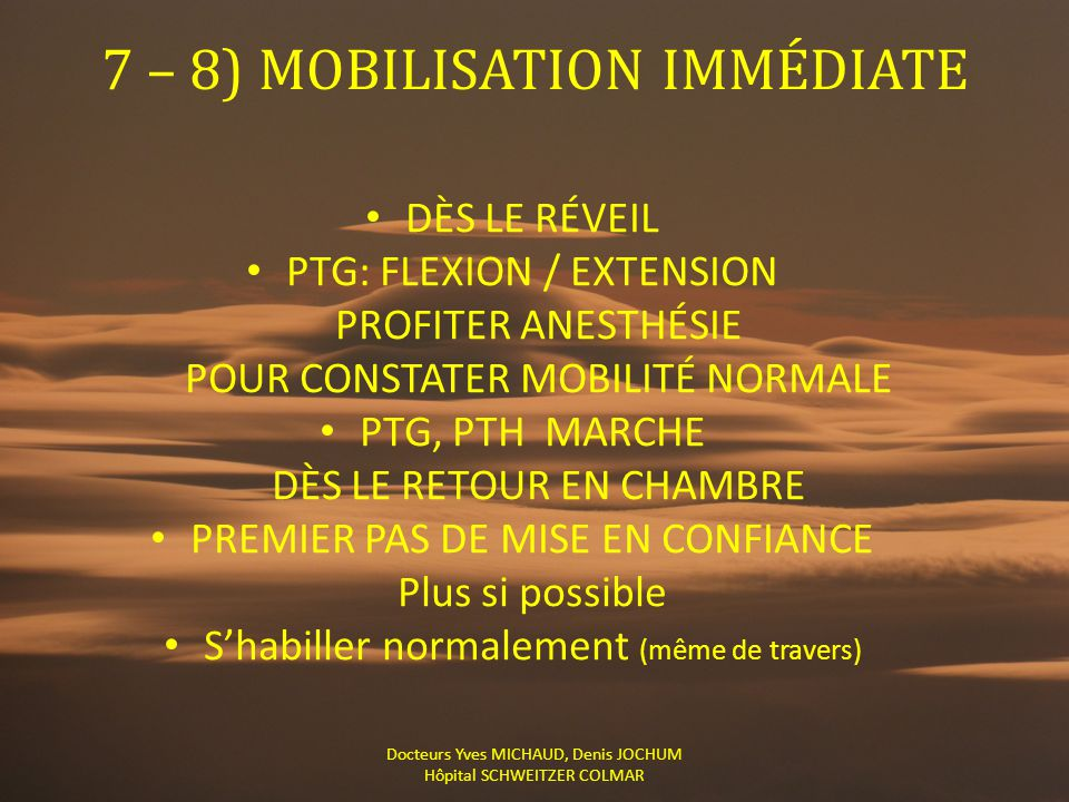 7 – 8) MOBILISATION IMMÉDIATE