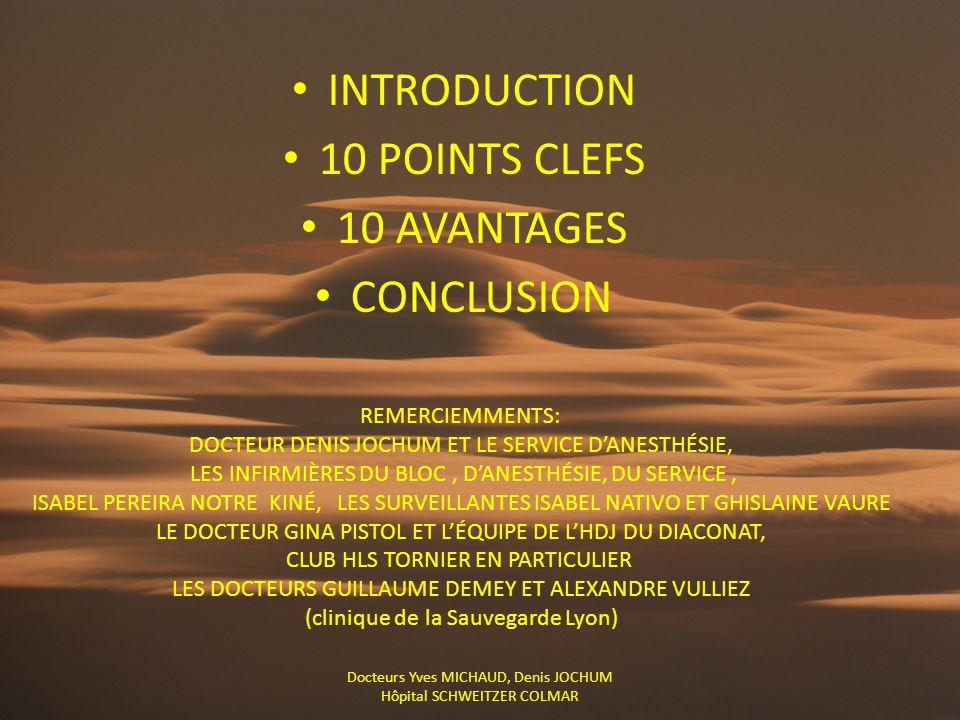 INTRODUCTION 10 POINTS CLEFS 10 AVANTAGES CONCLUSION REMERCIEMMENTS: