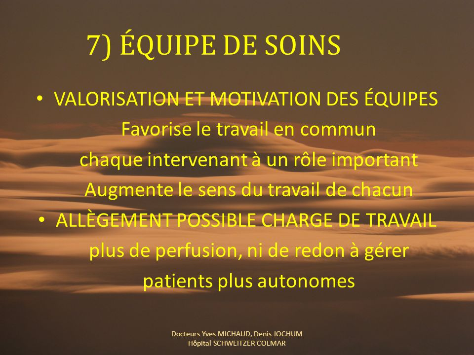 7) ÉQUIPE DE SOINS VALORISATION ET MOTIVATION DES ÉQUIPES