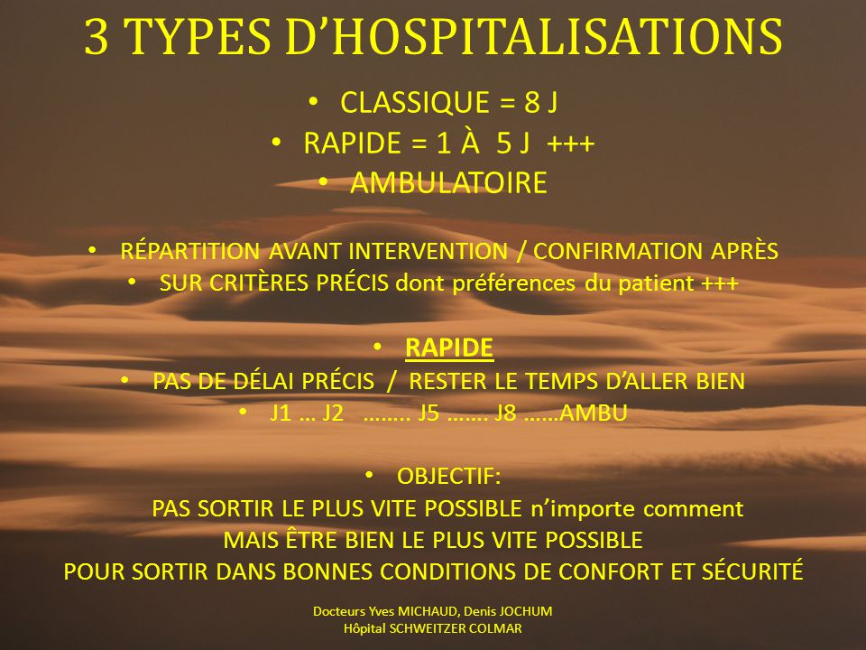 3 TYPES D'HOSPITALISATIONS