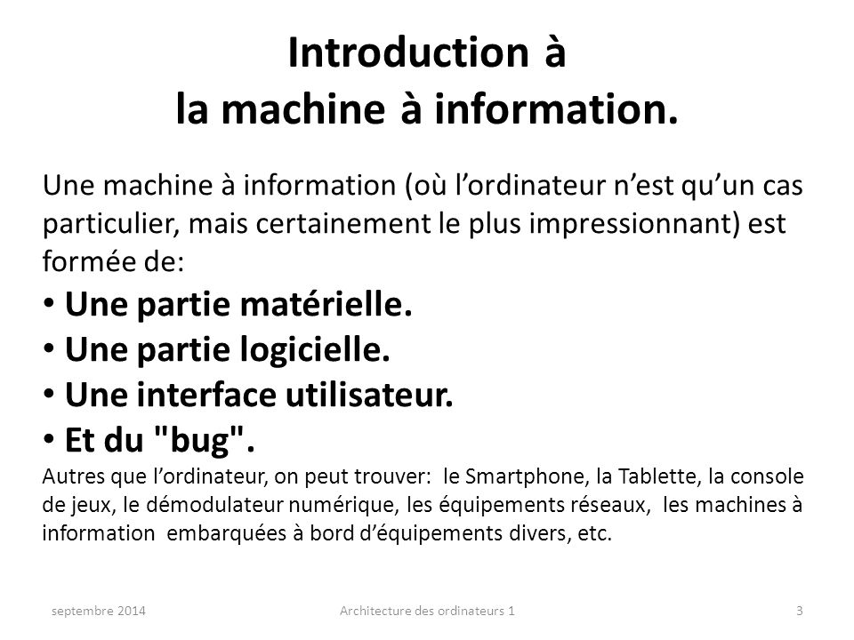 Introduction à la machine à information.