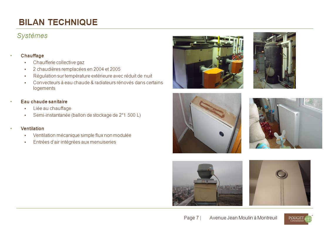 Bilan technique Systèmes Chauffage Chaufferie collective gaz