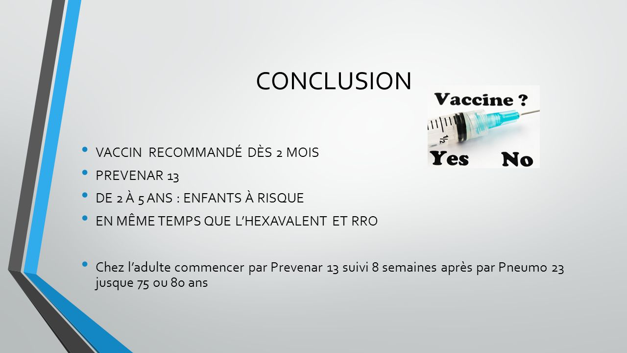 CONCLUSION VACCIN RECOMMANDÉ DÈS 2 MOIS PREVENAR 13