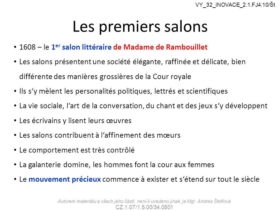 VY_32_INOVACE_2.1.FJ4.10/Št Les premiers salons. 1608 – le 1er salon littéraire de Madame de Rambouillet.