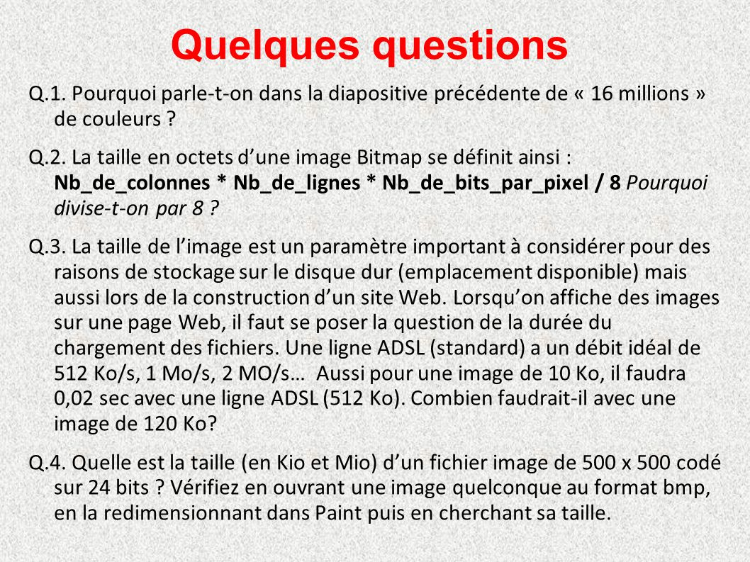 Quelques questions