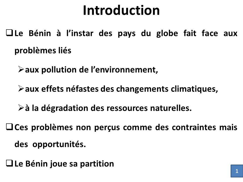 Introduction Le Bénin à l'instar des pays du globe fait face aux problèmes liés. aux pollution de l'environnement,