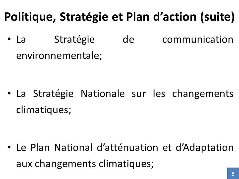 Politique, Stratégie et Plan d'action (suite)