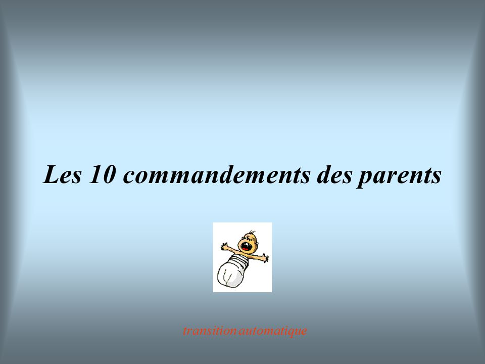 Les 10 commandements des parents