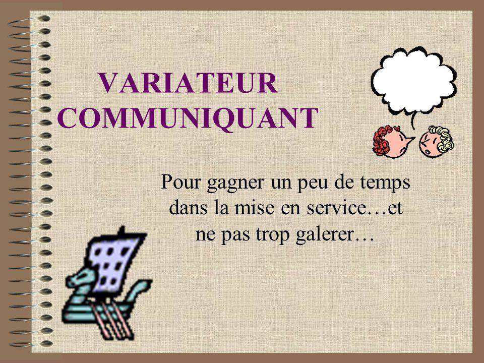 VARIATEUR COMMUNIQUANT