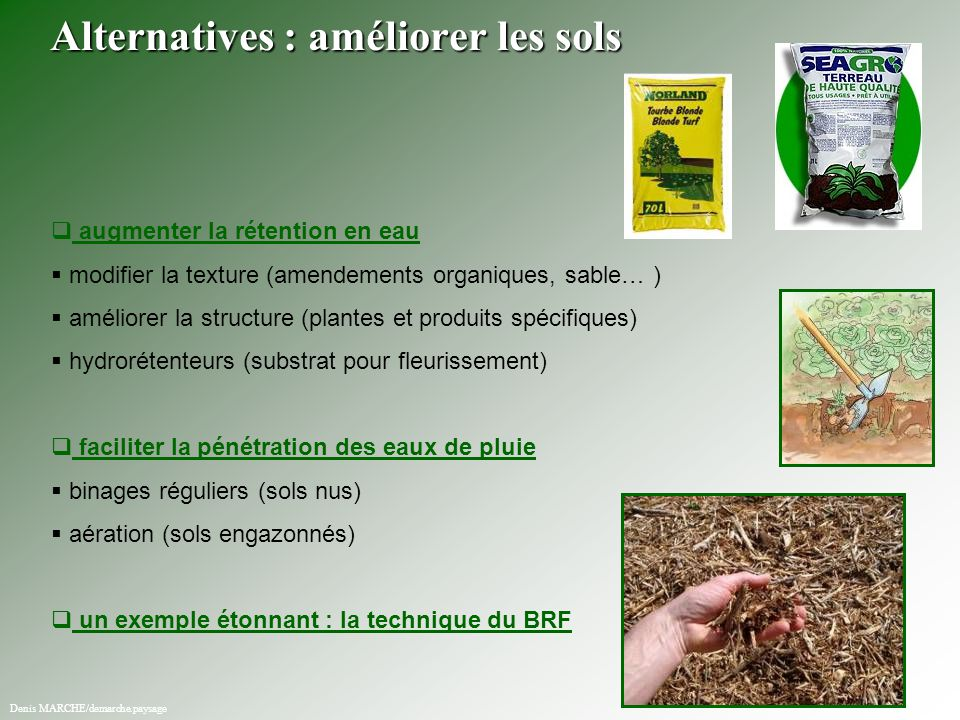 Alternatives : améliorer les sols